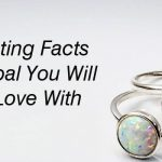 7 Interesting Facts About Opal You Will Fall In Love