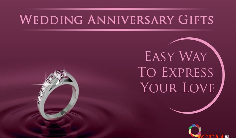 Wedding Anniversary Gifts Easy Way To Express Your Love