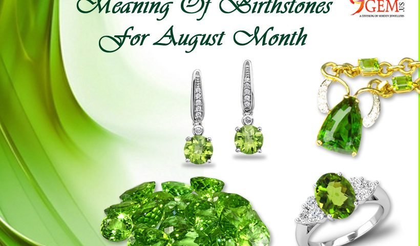 Meaning Of Birthstones For August Month