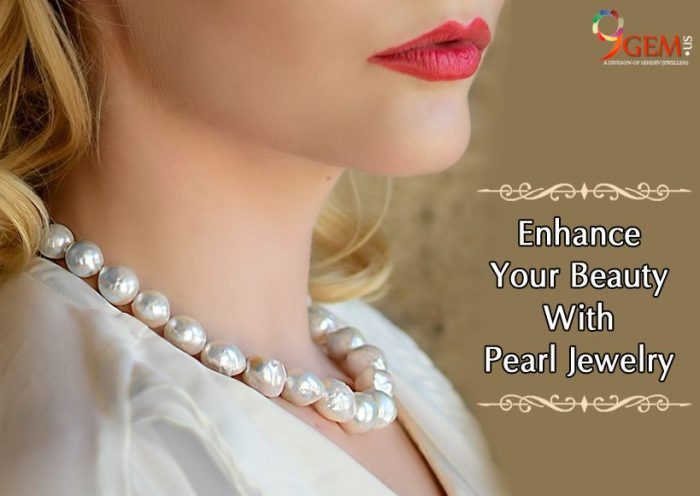 Enhance Your Beauty With Pearl Jewelry